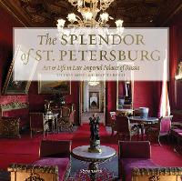 Palaces of St. Petersburg: Art and...