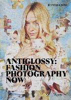 Anti-Glossy: Fashion Photography Now
