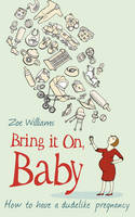 Bring it on, Baby: How to Have a...