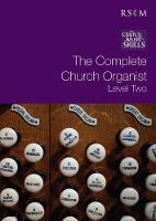 The Complete Church Organist Level 2