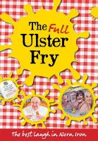 The Full Ulster Fry: The best laugh ...
