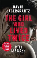 The Girl Who Lived Twice: A New ...