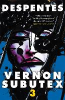 Vernon Subutex Three