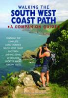 Walking the South West Coast Path: A...
