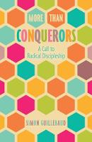 More Than Conquerors (New Edition): A...