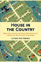 House in the Country: Where Our...