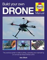 Build Your Own Drone Manual: The...