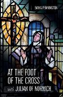 At the Foot of the Cross with Julian...