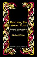 Restoring the Woven Cord: Strands of...