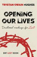 Opening Our Lives: Devotional ...