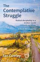 The Contemplative Struggle: Radical...