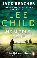 No Middle Name: The Complete ...