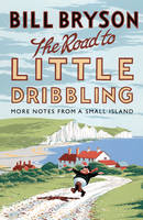 The Road to Little Dribbling: More...