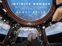 Infinite Wonder: An Astronaut's...