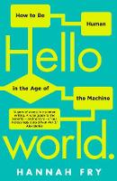 Hello World: How  to be Human in the...
