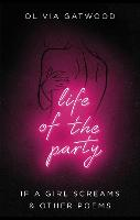 Life of the Party: If A Girl Screams,...