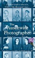 The Auschwitz Photographer: Based on...