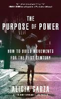 The Purpose of Power: How to Build...