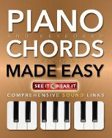 Piano and Keyboard Chords Made Easy:...