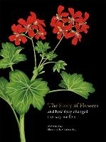 The Story of Flowers: And How They...
