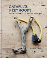 Catapults & Key Hooks: Everyday...