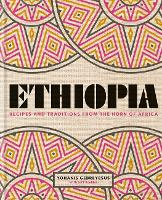 Ethiopia: Recipes and traditions from...