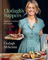 Clodagh's Suppers: Suppers to...
