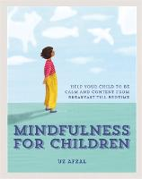 Mindfulness for Children: Help Your...
