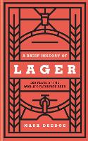A Brief History of Lager: 500 Years ...