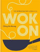 Wok On: Deliciously balanced Asian...