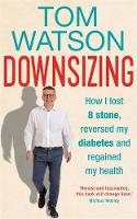 Downsizing: How I lost 8 stone,...