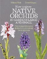 How to Grow Native Orchids in Gardens...