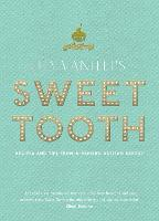 Lily Vanilli's Sweet Tooth: Recipes...