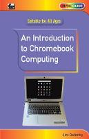 An Introduction to Chromebook Computing