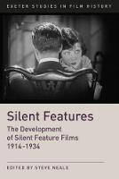 Silent Features: The Development of...