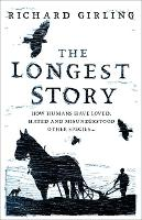 The Longest Story: How humans have...