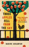 Three Apples Fell from the Sky: The...