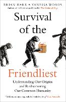 Survival of the Friendliest:...