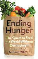 Ending Hunger: The quest to feed the...