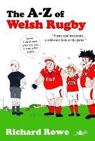 A-Z of Welsh Rugby, The