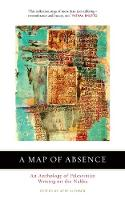 A Map of Absence: An Anthology of...