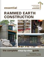 Essential Rammed Earth Construction:...