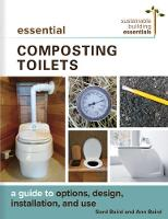 Essential Composting Toilets: A Guide...