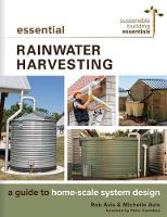 Essential Rainwater Harvesting: A...