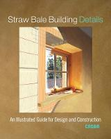 Straw Bale Building Details: An...