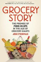 Grocery Story: The Promise of Food...