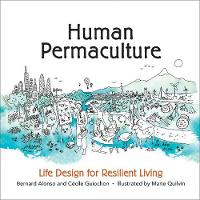Human Permaculture: Principles for...