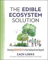 The Edible Ecosystem Solution: ...