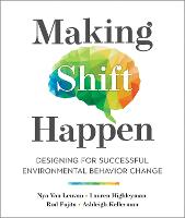 Making Shift Happen: Designing for...
