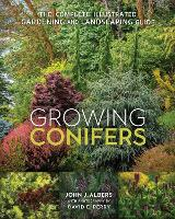 Growing Conifers: The Complete...